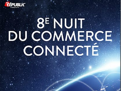 APITIC sélectionnée candidat à la nuit du Commerce Connecté !
